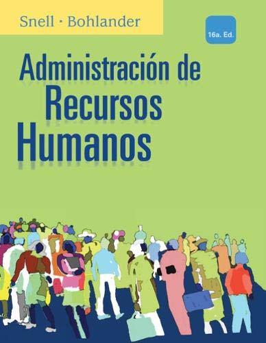 Administracio?n de Recursos Humanos, 16th Edition: Snell, Scott; Bohlander,