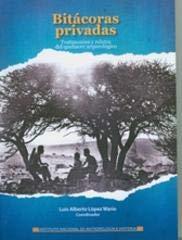 Bitácoras privadas: Luis Alberto López