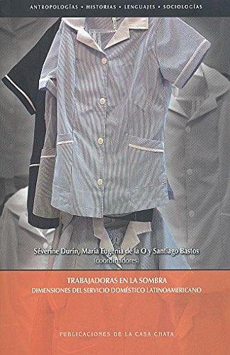 9786074862805: Trabajadoras en la sombra: dimensiones del servicio dom?stico latinoamericano