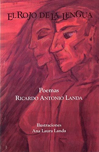 El Rojo de la Lengua: Guevara, Ricardo Antonio