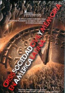 9786074878066: Crisis, sociedad civil y memoria en América Latina