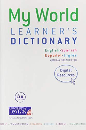 MY WORLD LEANERS DICTIONARY. ENGLISH - SPANISH: ARAGONES, LUIS