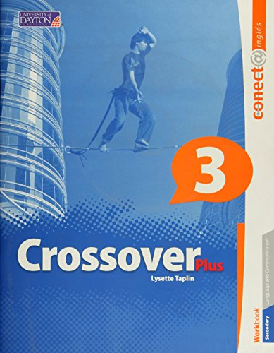 9786074934335: CROSSOVER PLUS 3 CONECTA WORKBOOK