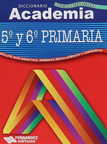 9786074981872: Diccionario Academia 5to Y 6to De Primaria