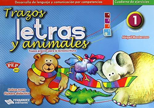 9786074982190: TRAZOS LETRAS Y ANIMALES 1 2015