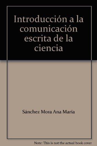 Introduccion a la Communicacion Escrita de la: Ana Maria Sanchez