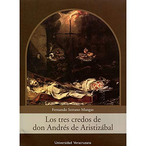 9786075021423: Los tres credos de don Andrés de Aristizábal