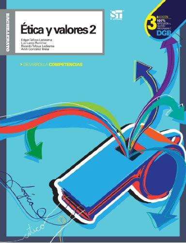9786075080291: Ética y Valores 2. Tercera Edición (Spanish Edition)