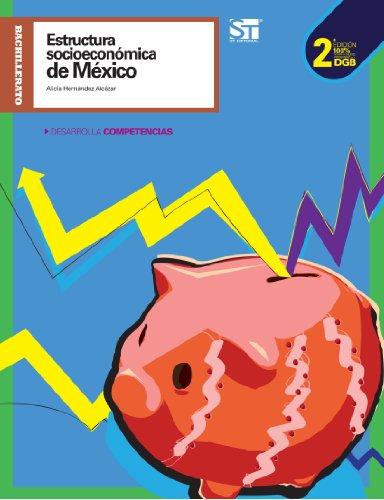9786075080321: Estructura Socioeconómica de México. Segunda Edición