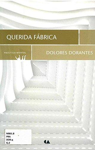 9786075160610: Querida Fábrica (Spanish Edition)