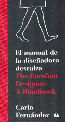 9786075161020: MANUAL DE LA DISEÑADORA DESCALZA, EL