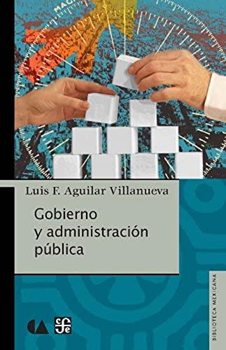 9786075162287: Gobierno y administración pública (Biblioteca Mexicana) (Spanish Edition)