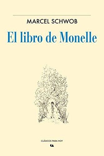 9786075164113: El Libro De Monelle