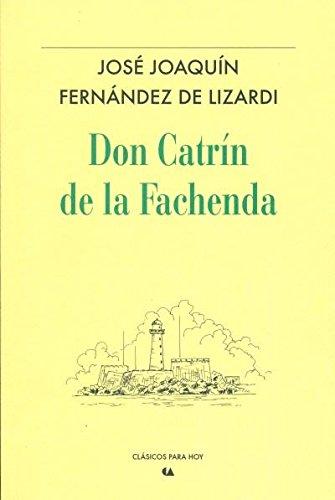 9786075165417: Don Catrin De La Fachenda