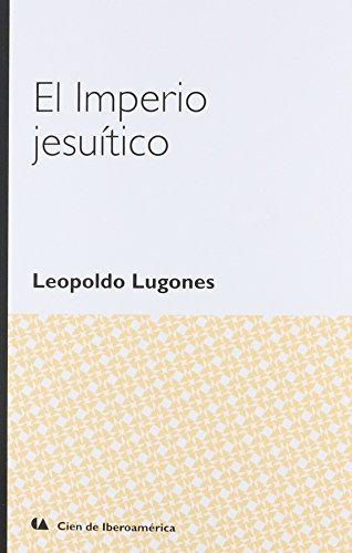 9786075167077: IMPERIO JESUITICO, EL