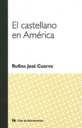 9786075169286: CASTELLANO EN AMERICA, EL.
