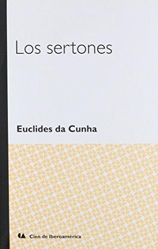 Los Sertones: Cunha, Euclides Da