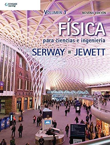 9786075191980: Fisica para Ciencias e Ingenieria, Volumen 1