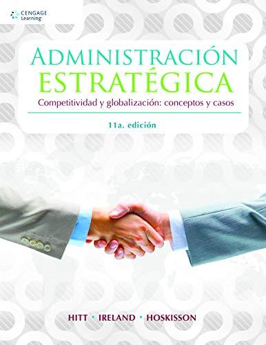 9786075195087: Administracion Estrategica: Competitividad y Globalizacion: Conceptos y Casos