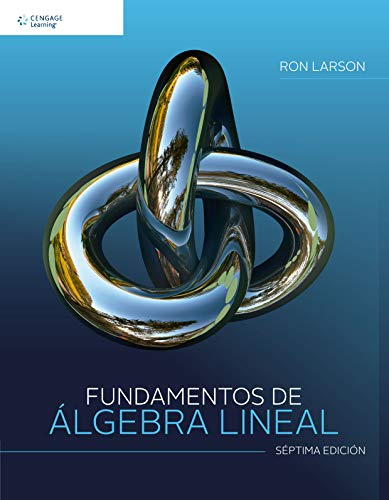 Fundamentos de Algebra Lineal: Ron, Larson