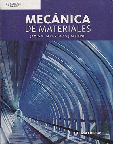 MECANICA DE MATERIALES / 8 ED.: GERE, JAMES M.