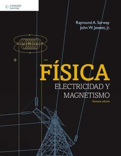 9786075224909: FISICA ELECTRICIDAD Y MAGNETISMO / 9 ED.