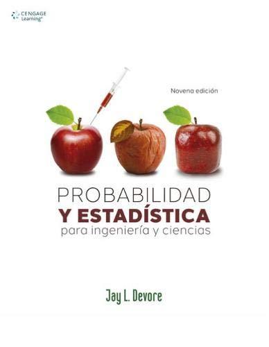 9786075228280: PROBABILIDAD Y ESTADISTICA PARA INGENIERIA Y CIENCIAS / 9 ED.