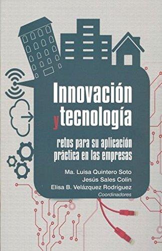 Innovación y tecnología: retos para su aplicación: Colín, Ma. Luisa
