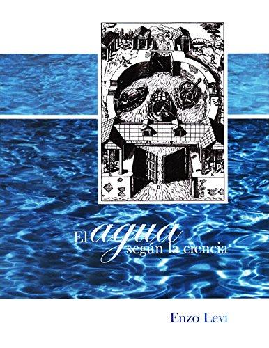 El agua según la ciencia: Levi, Enzo