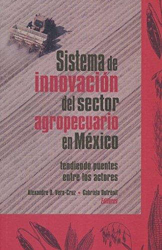 Sistema de innovación del sector agropecuario en: Vera-Cruz, Alexandre O.