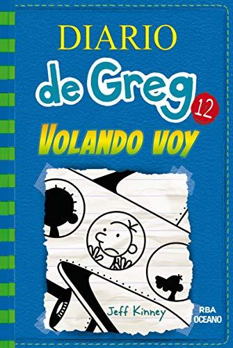 9786075273525: Diario de Greg 12. Volando voy