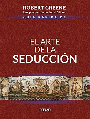 9786075278063: Guía rápida de El arte de la seducción / Quick Guide to The Art of Seduction