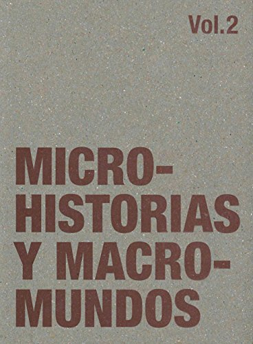Microhistorias y Macromundos, Volume 2: Sigg, Pablo