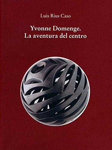 9786076051269: Yvonne Domenge. La aventura del centro.