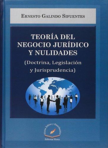 9786076101582: TEORIA DEL NEGOCIO JURIDICO Y NULIDADES