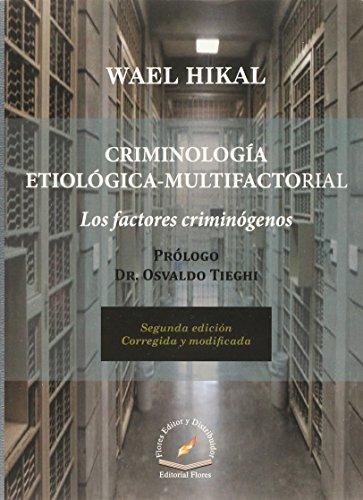 9786076102060: CRIMINOLOGIA ETIOLOGICA MULTIFACTORIAL