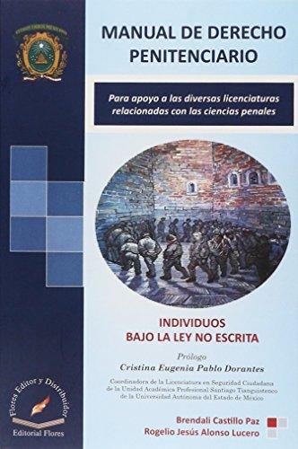 9786076102374: MANUAL DE DERECHO PENITENCIARIO