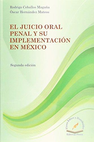 JUICIO ORAL PENAL Y SU IMPLEMENTACION EN: CEBALLOS MAGA?A, RODRIGO