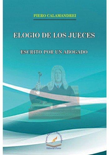 9786076103616: ELOGIO DE LOS JUECES. ECRITO POR UN ABOGADO