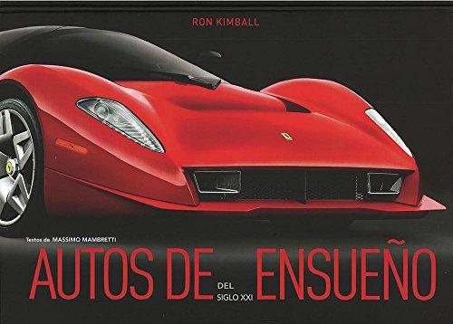 9786076180655: Autos de Ensueño del Siglo XXI / Dream Cars of the 21 st Century