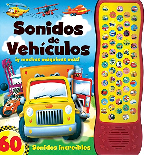 9786076181003: Sonidos de vehículos / Noisy Vehicles: 60 sonidos fantásticos / 60 Amazing Sounds (Spanish Edition)