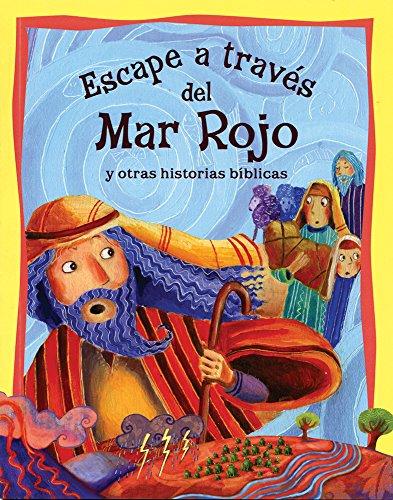 Historias De La Biblia Escape Atravez Del Mar Rojo By Parker Vic