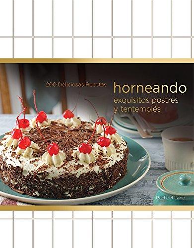 9786076181430: Horneando / Baking: Exquisitos Postres / Wholesome (Spanish Edition)