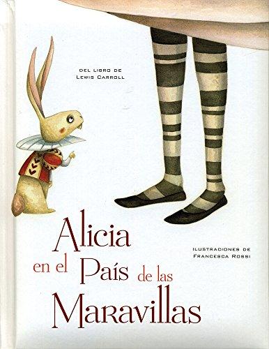 9786076182789: Alicia en el País de las Maravillas / Alice in Wonderland (Spanish Edition)