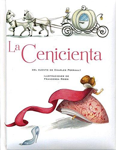 La cenicienta / Cinderella (Spanish Edition): Perrault, Charles