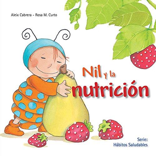 9786076183700: HABITOS SALUDABLES: NIL Y LA NUTRICIO