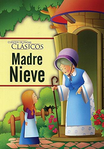 9786076184615: CUENTOS DE HADAS CLASICOS: MADRE NIEVE