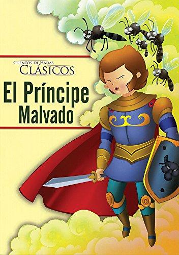 9786076184677: CUENTOS DE HADAS CLASICOS: EL PRINCIPE MALVADO