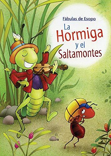 HORMIGA Y EL SALTAMONTES, LA / FABULAS: ESOPO
