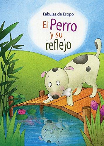FABULAS DE ESOPO: PERRO Y SU REFLEJO: Datagraph System Pvt.